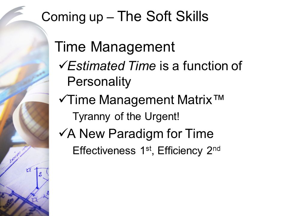 Coming up – The Soft Skills