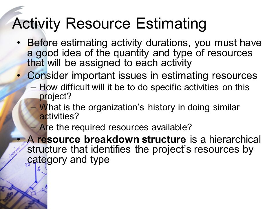 Activity Resource Estimating