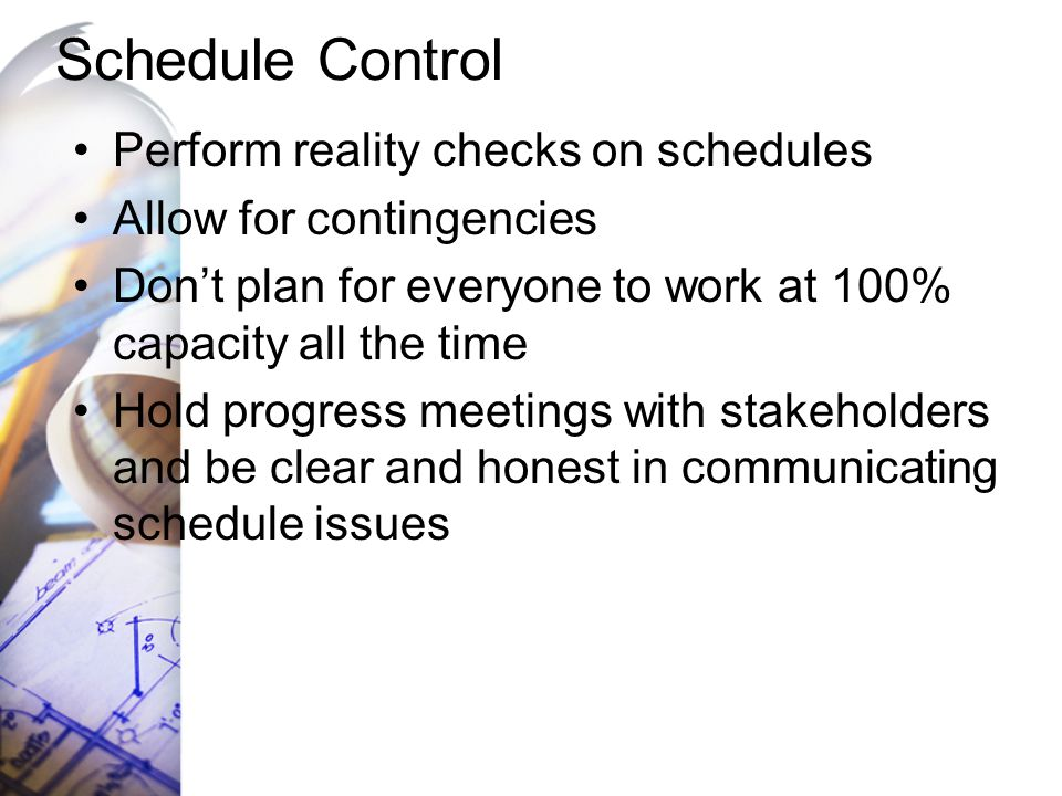 Schedule Control Perform reality checks on schedules
