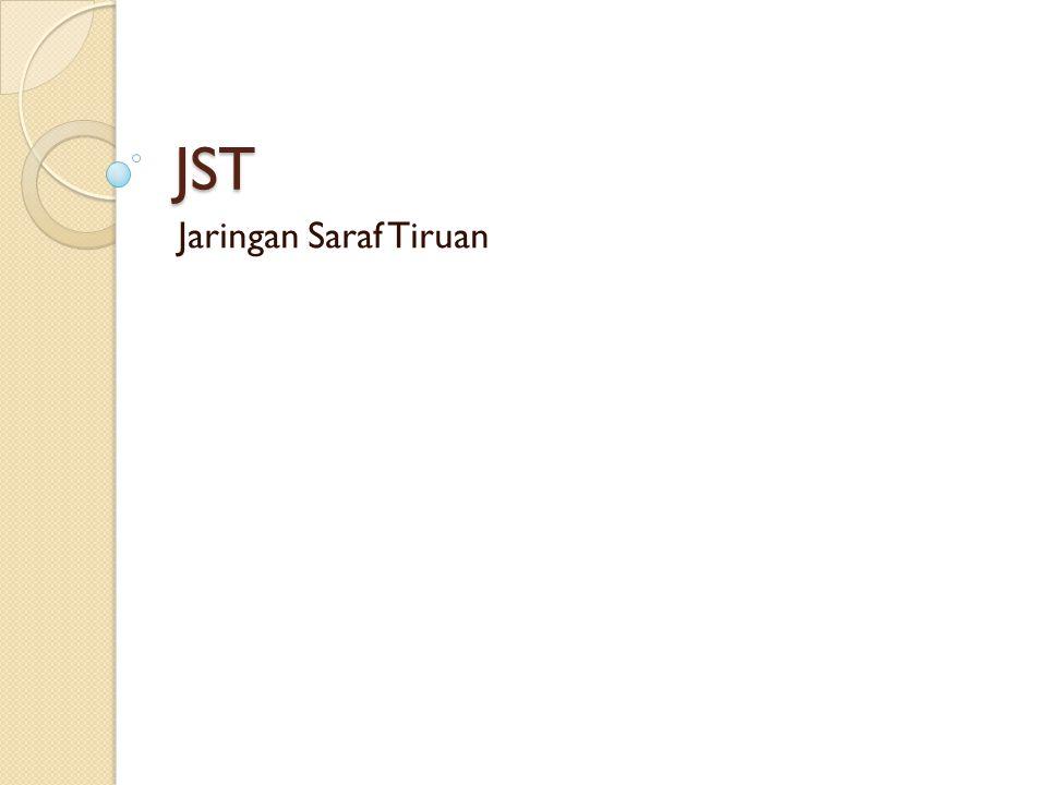 JST Jaringan Saraf Tiruan