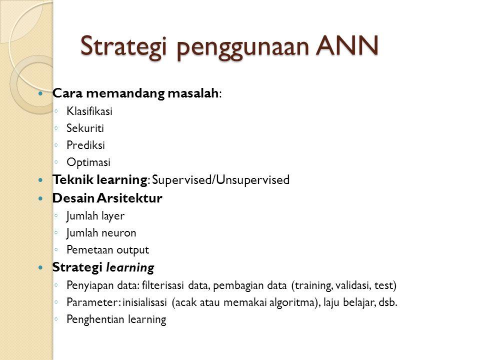 Strategi penggunaan ANN
