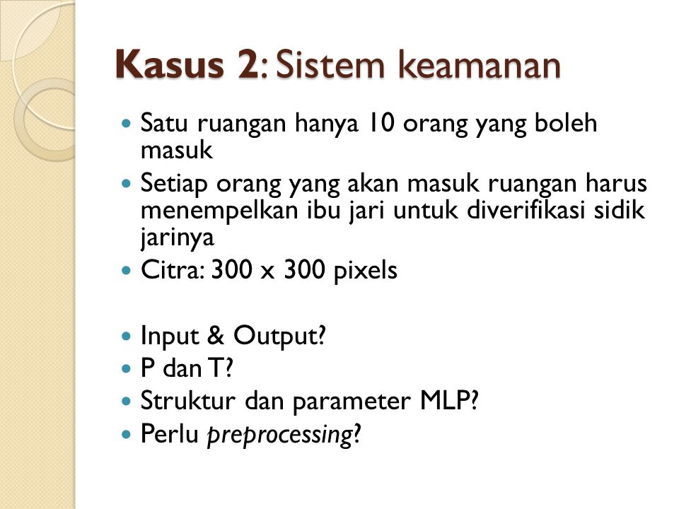 Kasus 2: Sistem keamanan