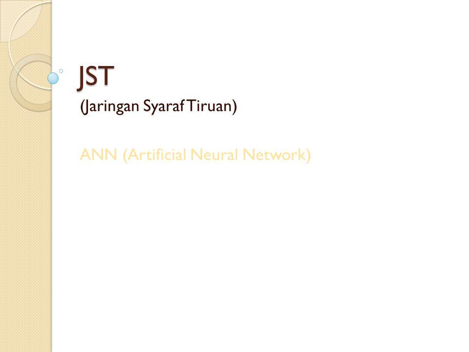 (Jaringan Syaraf Tiruan) ANN (Artificial Neural Network)