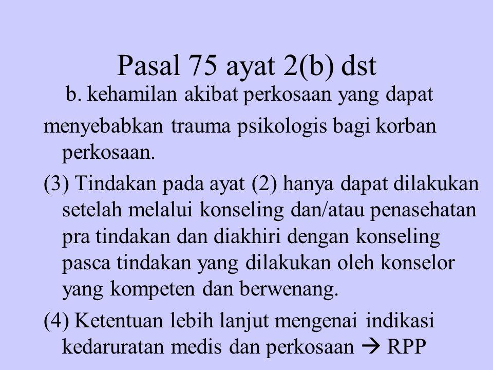 Pasal 75 ayat 2(b) dst