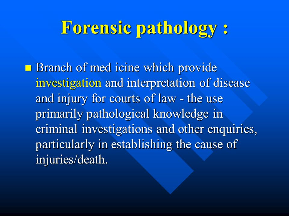 Forensic pathology :