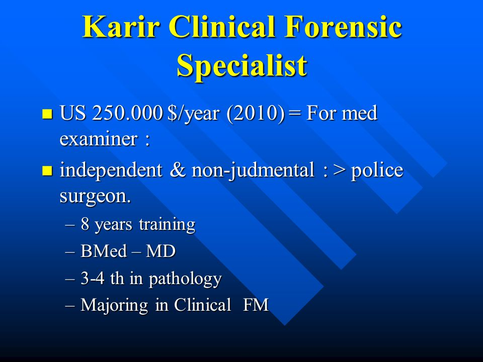 Karir Clinical Forensic Specialist