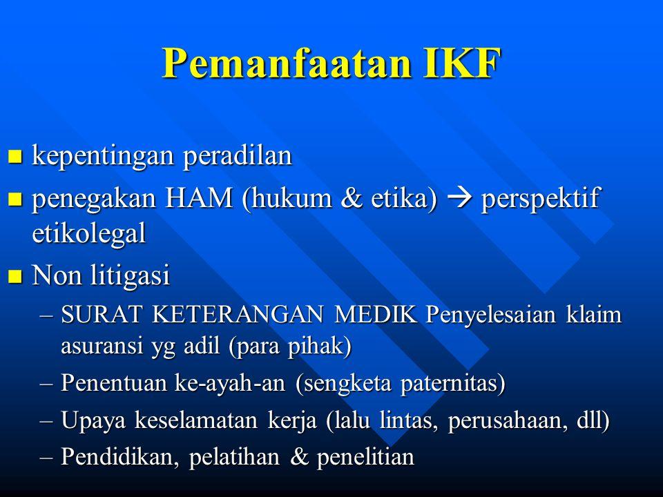 Pemanfaatan IKF kepentingan peradilan