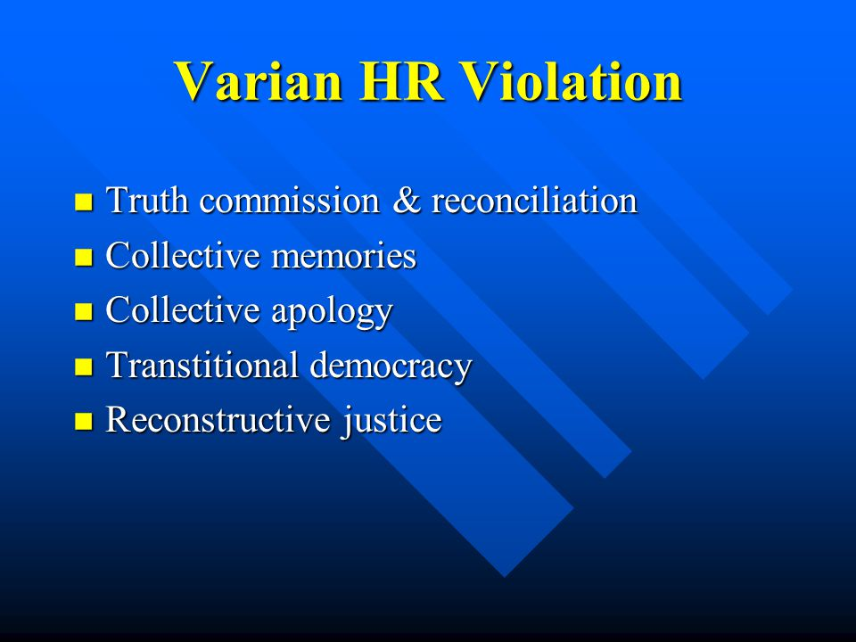 Varian HR Violation Truth commission & reconciliation