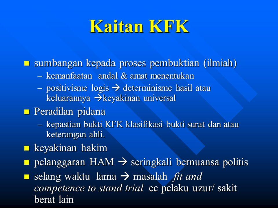 Kaitan KFK sumbangan kepada proses pembuktian (ilmiah)