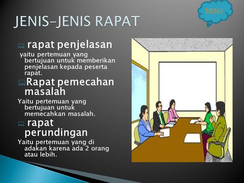 JENIS-JENIS RAPAT Rapat pemecahan masalah rapat penjelasan