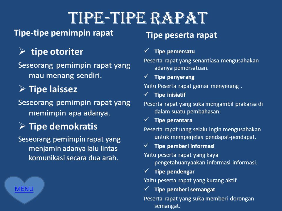 TIPE-TIPE RAPAT tipe otoriter Tipe laissez Tipe demokratis