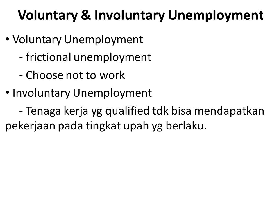 Voluntary & Involuntary Unemployment