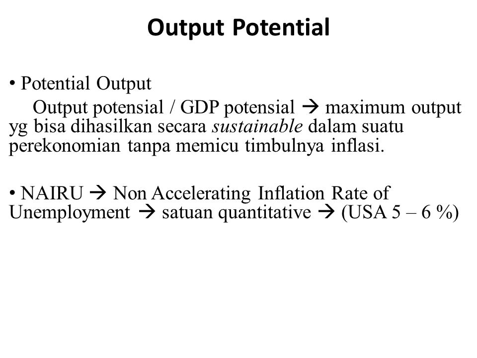 Output Potential Potential Output