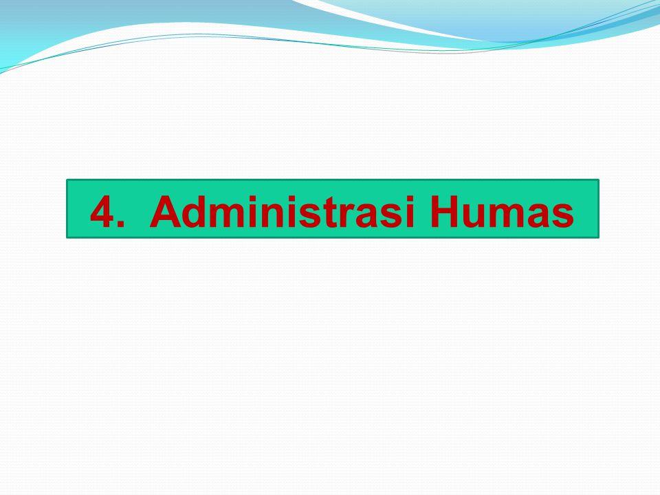 4. Administrasi Humas