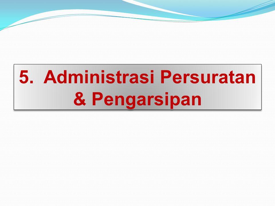 5. Administrasi Persuratan & Pengarsipan