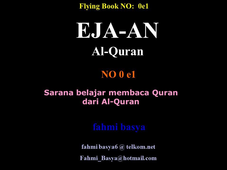 Sarana belajar membaca Quran fahmi basya6 @ telkom.net