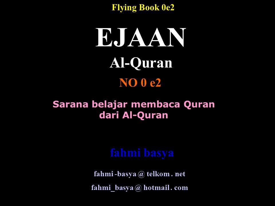 EJAAN Al-Quran NO 0 e2 fahmi basya Flying Book 0e2