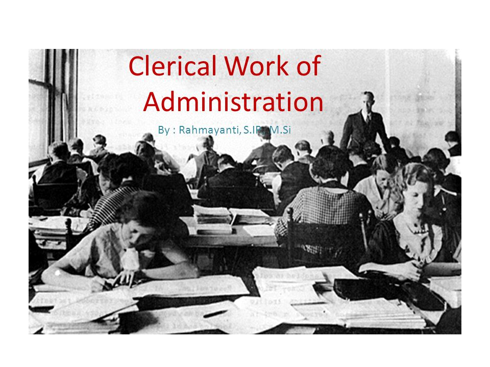 Clerical Work of Administration
