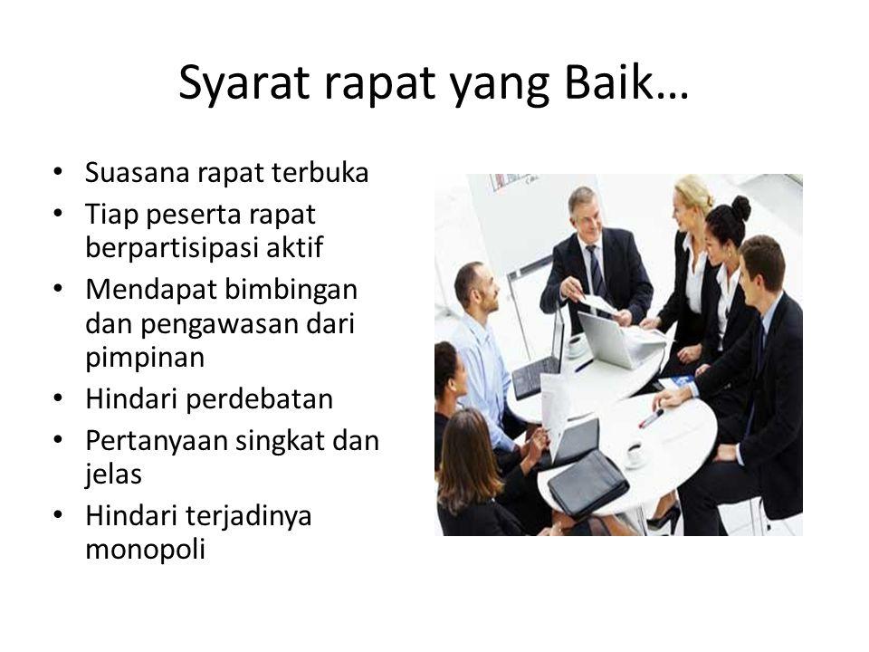 Syarat rapat yang Baik…