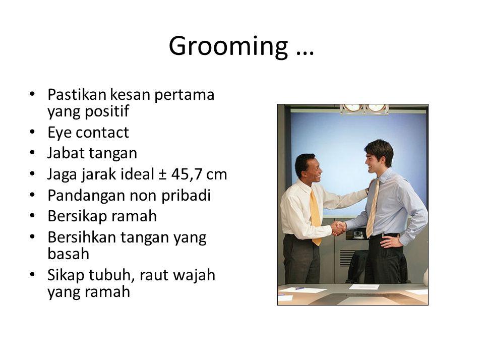 Grooming … Pastikan kesan pertama yang positif Eye contact