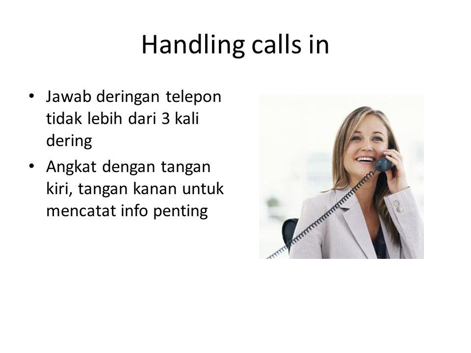Handling calls in Jawab deringan telepon tidak lebih dari 3 kali dering.