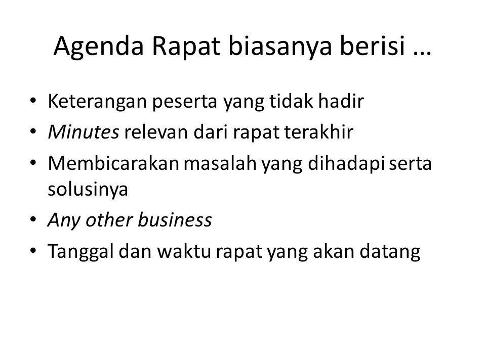 Agenda Rapat biasanya berisi …