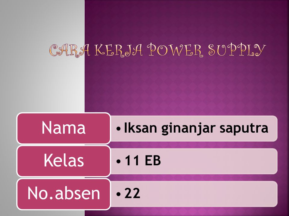 Cara Kerja Power Supply
