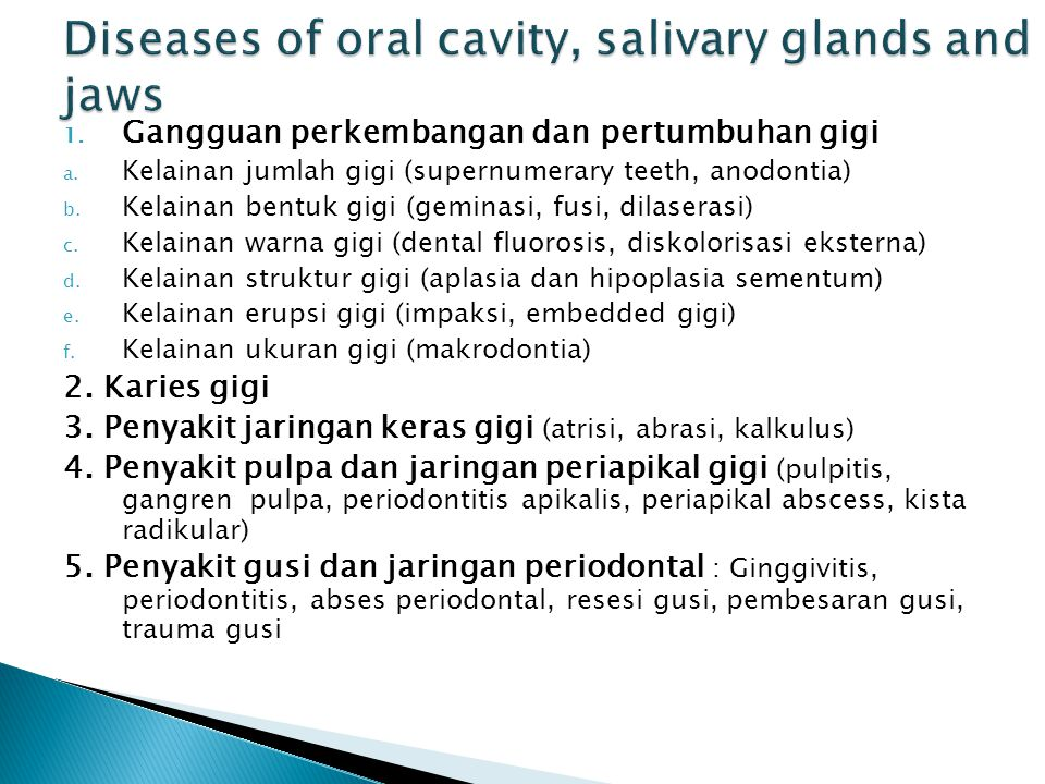 Diseases of oral cavity, salivary glands and jaws