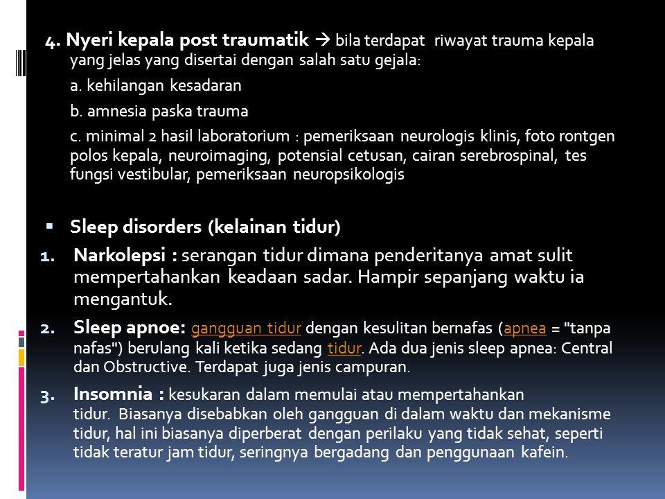 Sleep disorders (kelainan tidur)