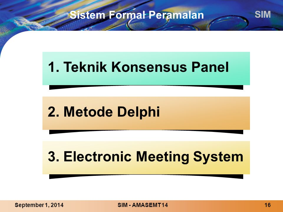Sistem Formal Peramalan