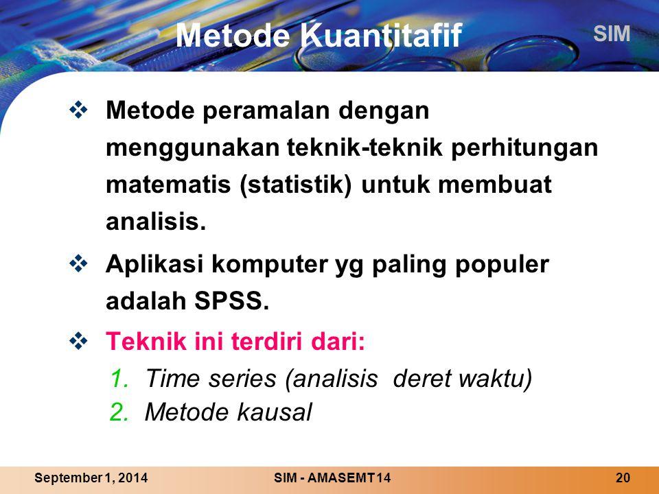Metode Kuantitafif Metode peramalan dengan menggunakan teknik-teknik perhitungan matematis (statistik) untuk membuat analisis.