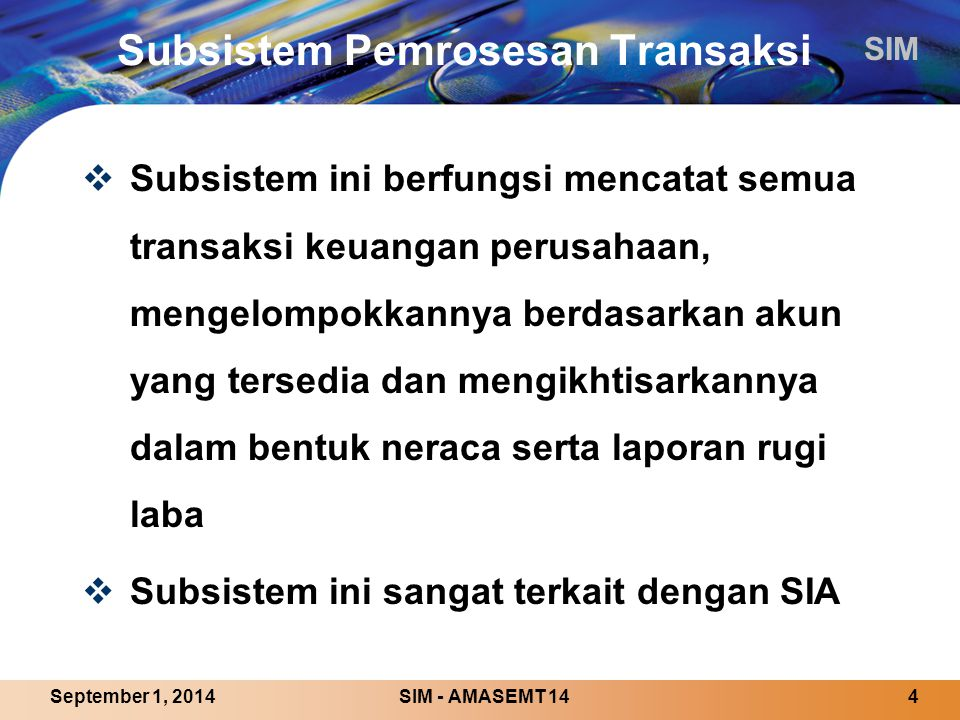 Subsistem Pemrosesan Transaksi