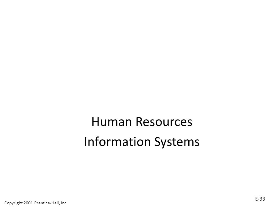 Human Resources Information Systems E-33