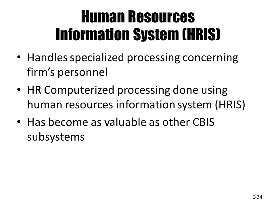 Human Resources Information System (HRIS)