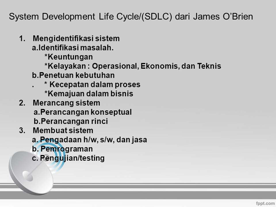 System Development Life Cycle/(SDLC) dari James O'Brien