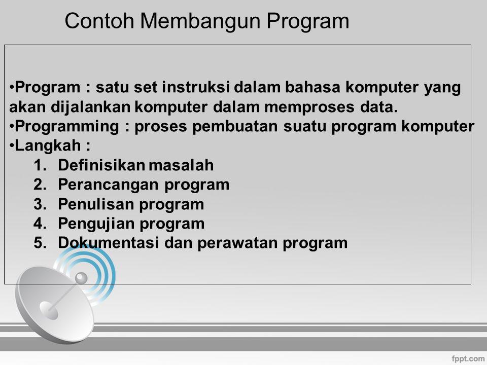 Contoh Membangun Program