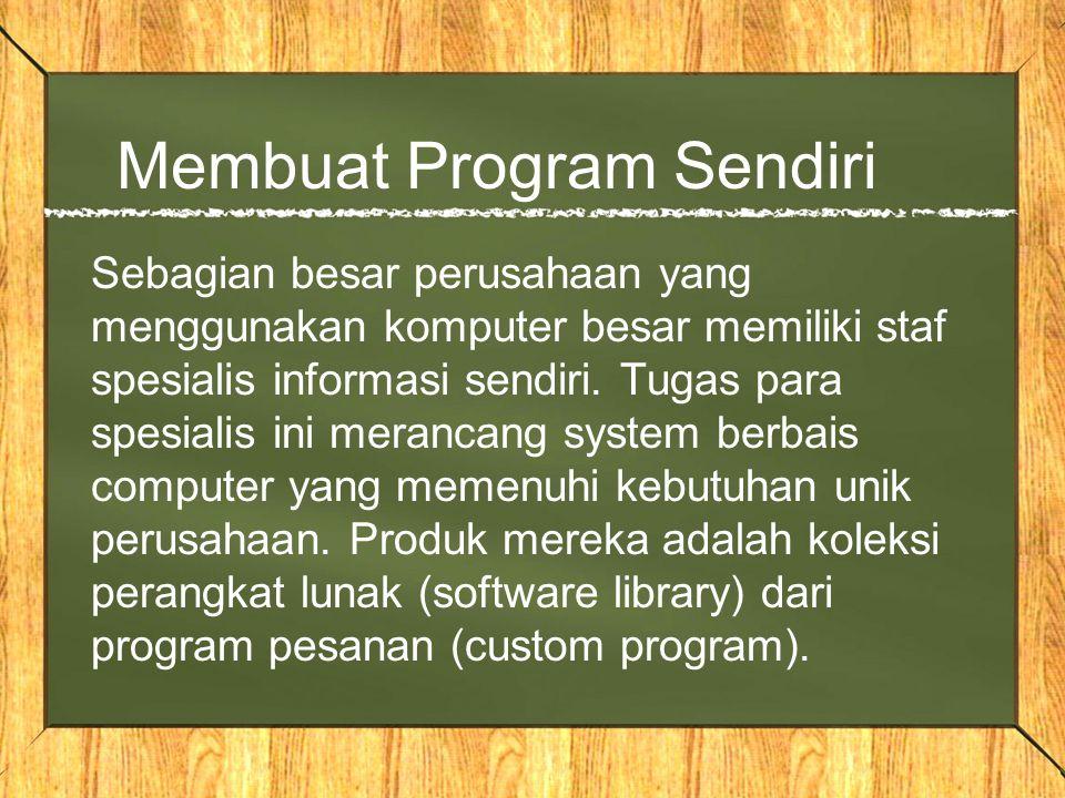 Membuat Program Sendiri