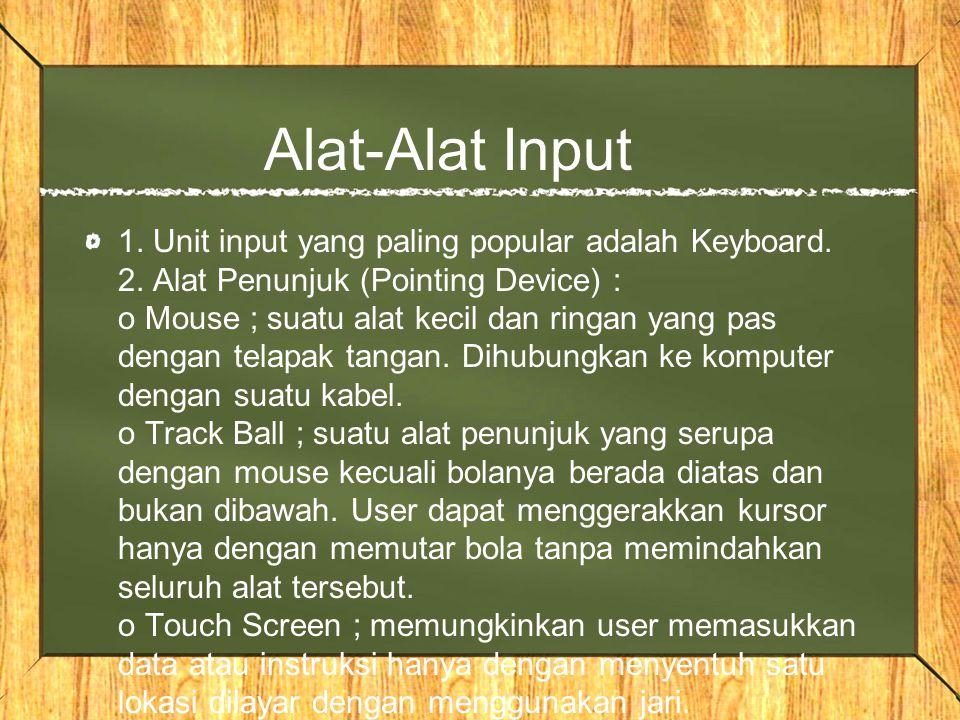 Alat-Alat Input