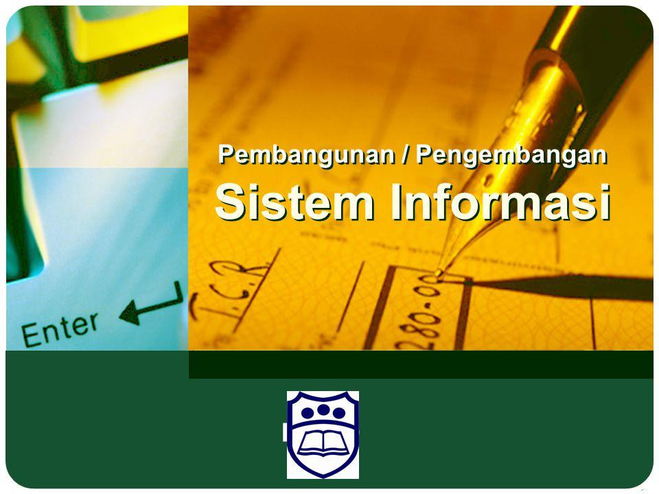 Pembangunan / Pengembangan Sistem Informasi