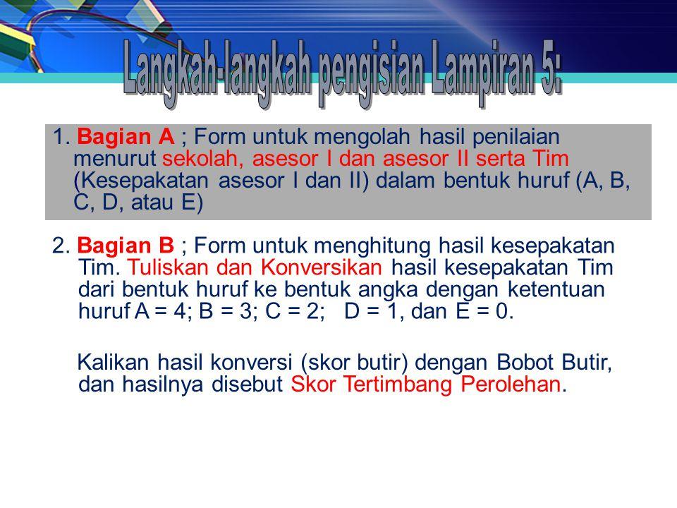 Langkah-langkah pengisian Lampiran 5: