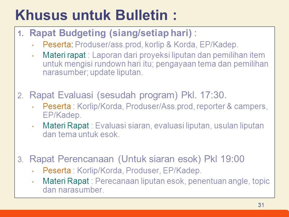 Khusus untuk Bulletin :