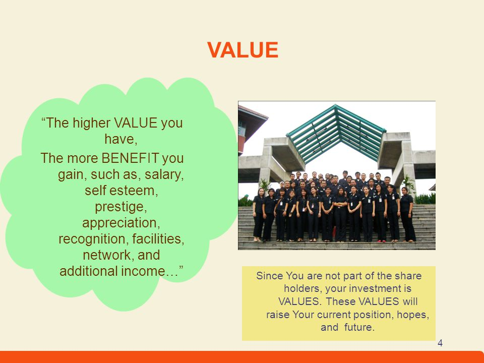 The higher VALUE you have,