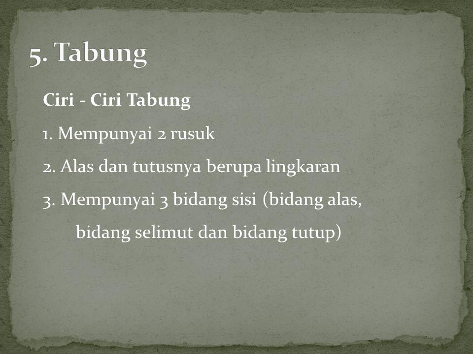 5. Tabung