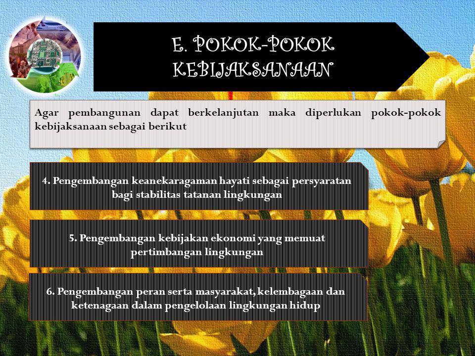 5. Pengembangan kebijakan ekonomi yang memuat pertimbangan lingkungan