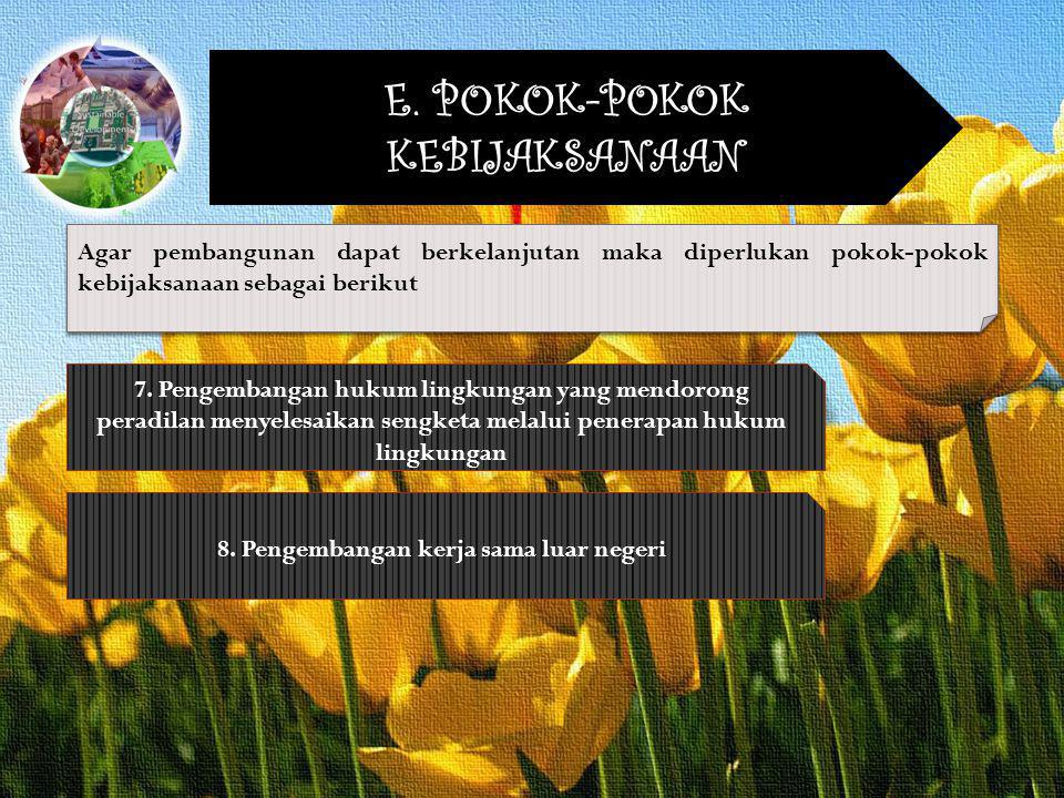 8. Pengembangan kerja sama luar negeri
