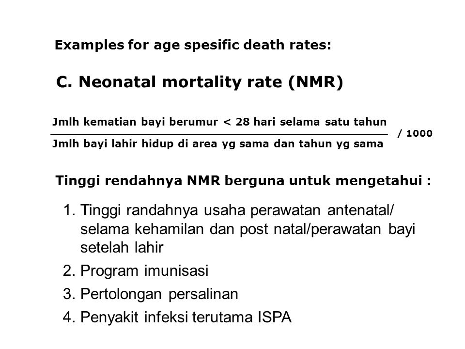 C. Neonatal mortality rate (NMR)