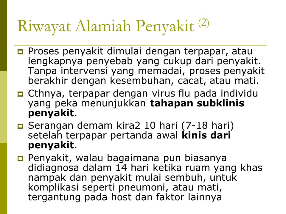 Riwayat Alamiah Penyakit (2)