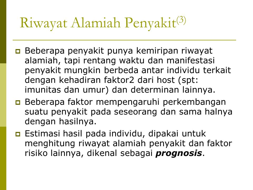 Riwayat Alamiah Penyakit(3)