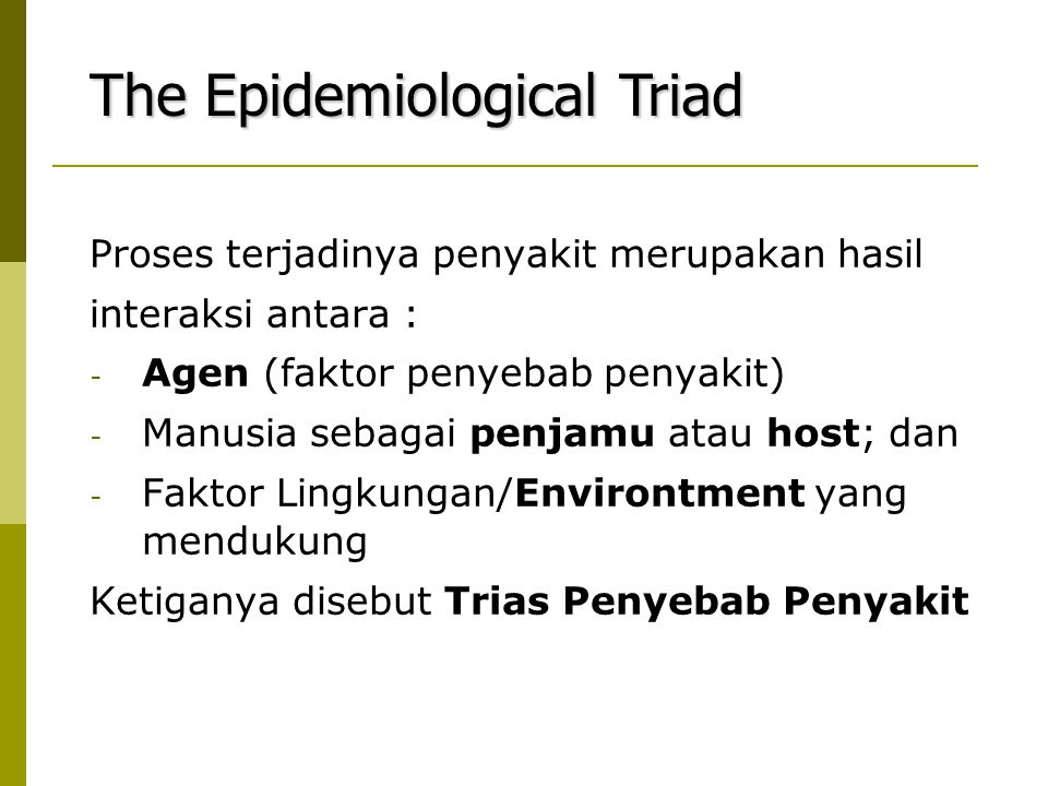 The Epidemiological Triad