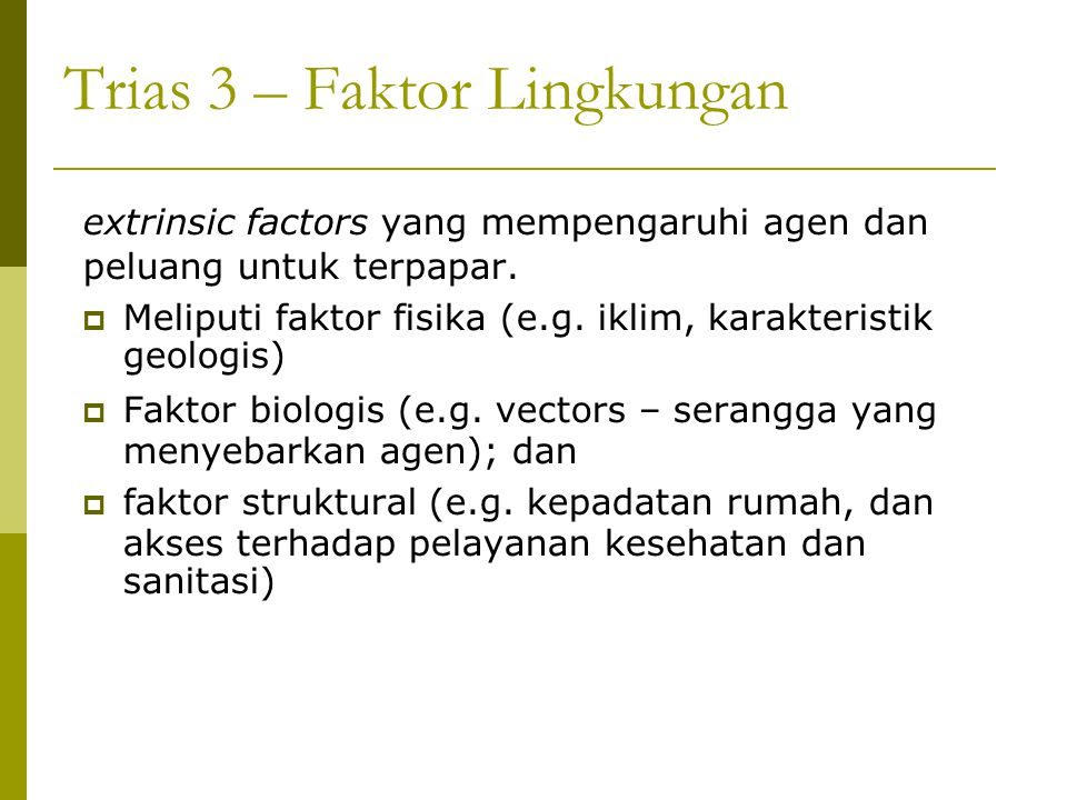 Trias 3 – Faktor Lingkungan